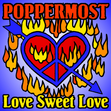 "Poppermost ""Love Sweet Love"" cover art"