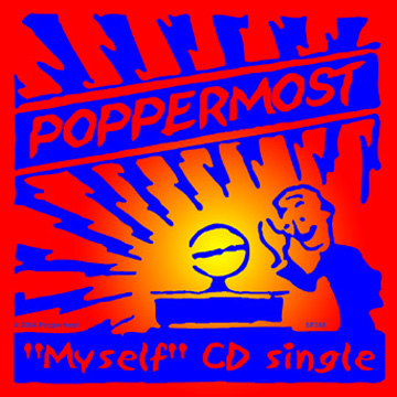 "Poppermost ""Myself CD Single"" cover art"