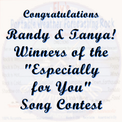 "Congratulations Randy & Tanya! Winners of the ""Especially for You"" Song Contest"